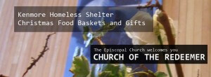 Kenmore Homeless Shelter Christmas Food Baskets and Gifts