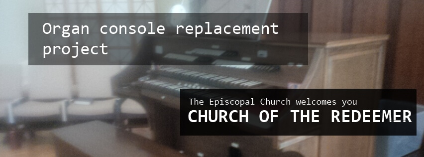 Organ console replacement project