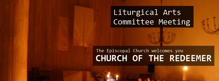Liturgical Arts Committee Meeting