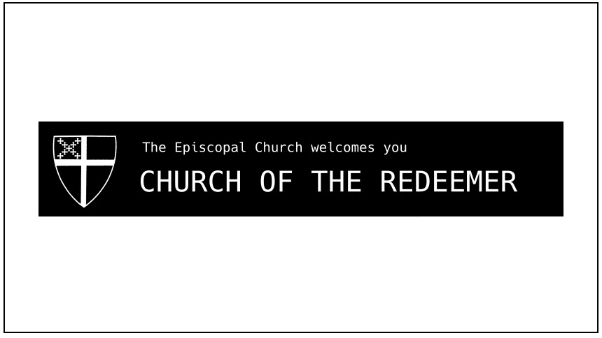 Church of the Redeemer: The Episcopal Church welcomes you