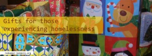 Chritmas Gifts for those experiencing homelessness