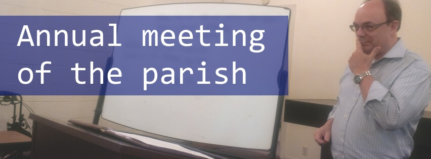 Annual meeting of the parish