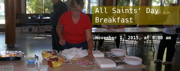 All Saints' Day Breakfast on November 1, 2015