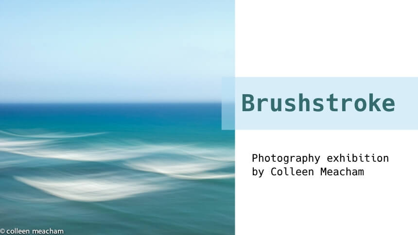 Brushstroke photography exhibition