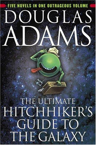 "Cover to the ""Ultimate Hitchhikers Guide to the Galaxy"""