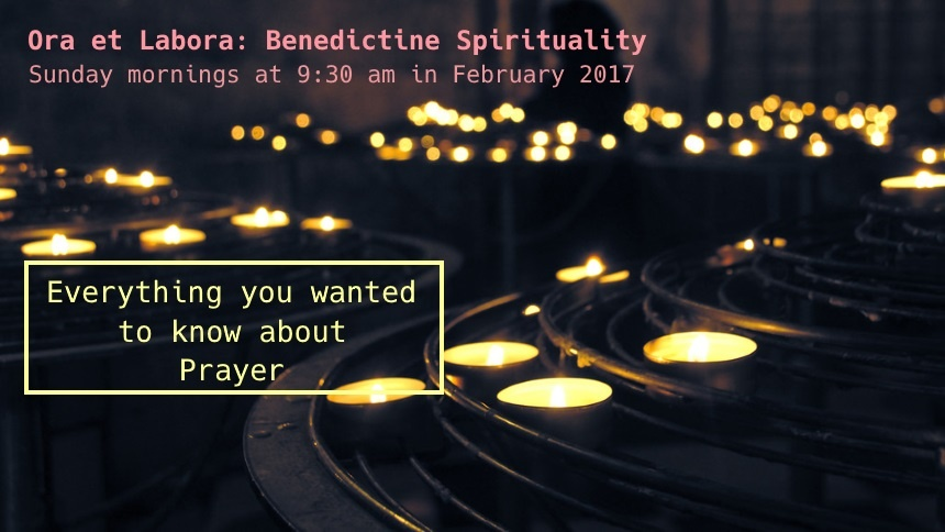 Everything you wanted to know about prayer: Benedictine spirituality