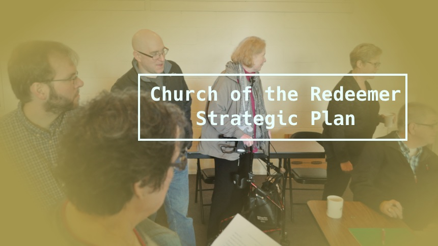 Church of the Redeemer Strategic Plan