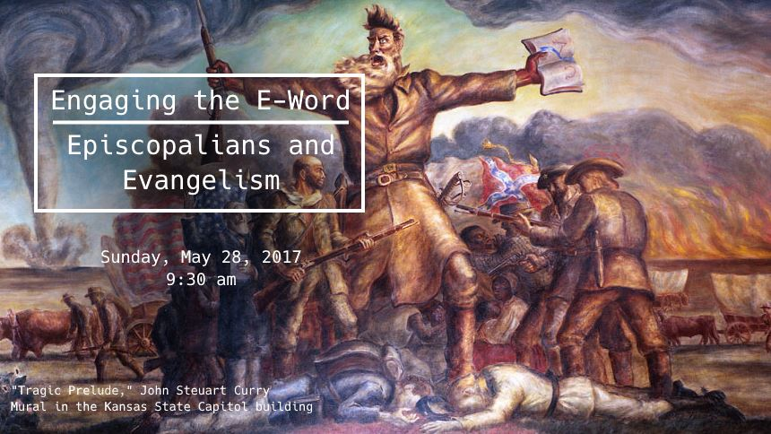 Engaging the E-Word: Episcopalians and Evangelism
