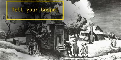 Tell your Gospel
