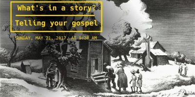 What is in a story? Telling your Gospel