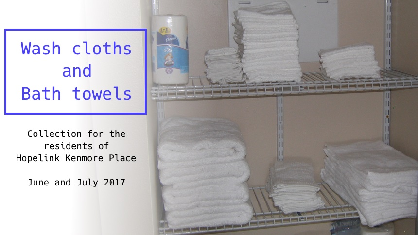 Wash cloths and bath towels for Hopelink Kenmore Place