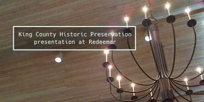 King County Historic Preservation presentation