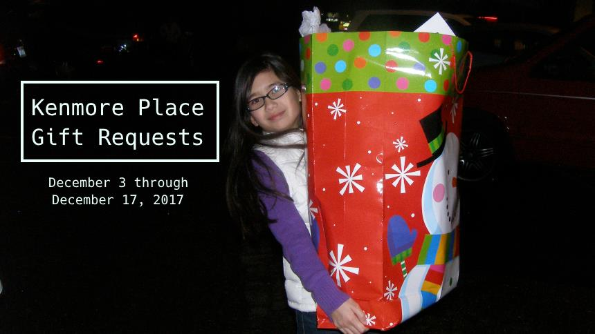 Kenmore Place Gift Requests for 2017