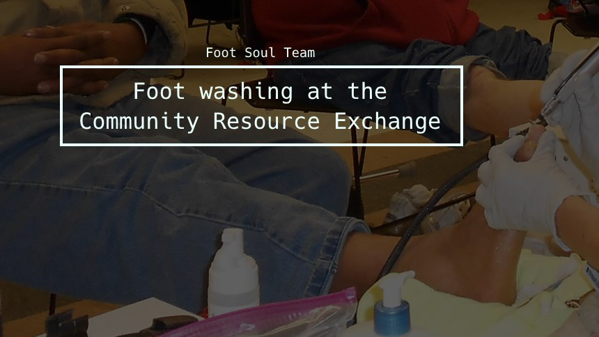 Foot washing at the Community Resource Excchange 2018