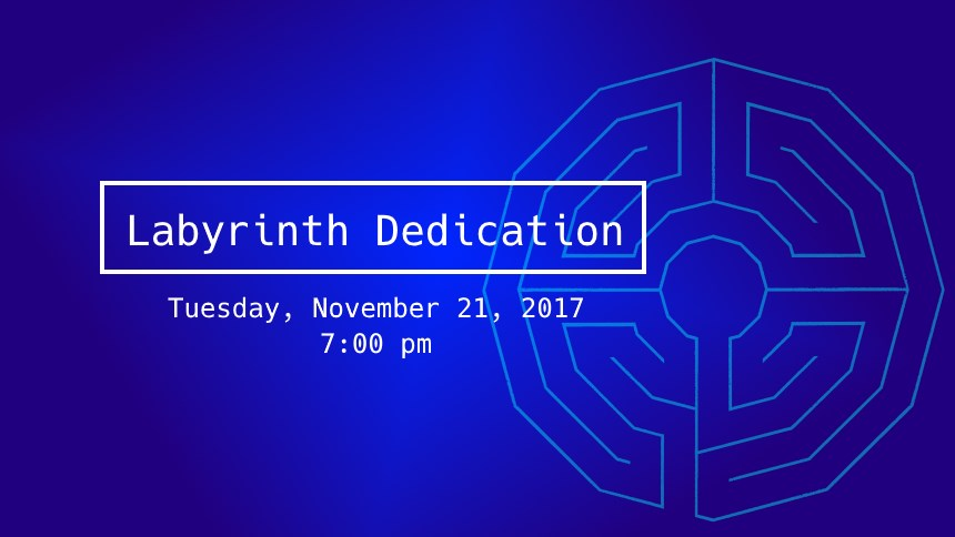 Labyrinth dedication