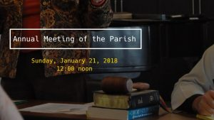 Annual Meeting of the Parish @ Education Building at Church of the Redeemer