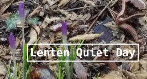 Lenten Quiet Day @ Church of the Redeemer