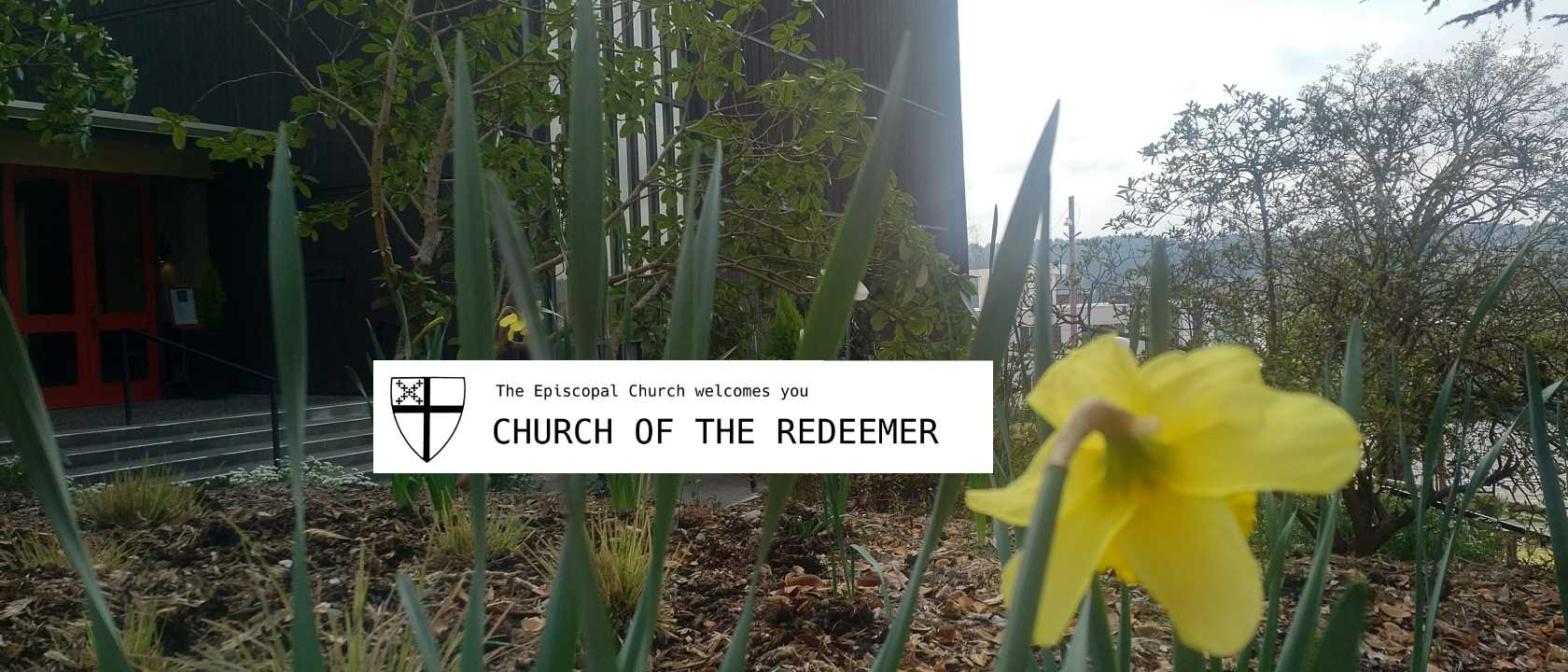 Church of the Redeemer: The Episcopal Church welcomes you. A part of the loving, life-giving, and liberating Jesus Movement.
